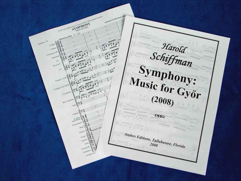 Photo of front cover and partial score of Harold Schiffman's Symphony No. 2: Music for Győr