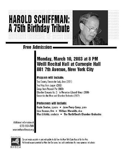 Photo of the front of the flyer advertising the all-Schiffman concert, a 75th birth year celebration of the composer life's and work. The concert contained world premières of Two Country Dances for Lady Jane, for Piano (2001), Anaïtis´s arias (2002).